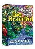 Too Beautiful, Hanoch Teller, 1881939200