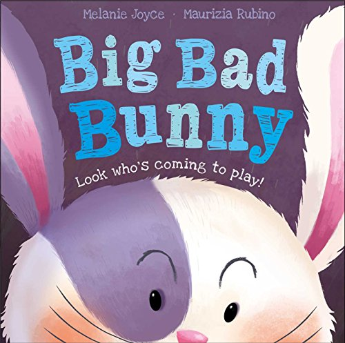Big Bad Bunny: Look who's coming to play!