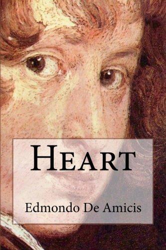 (Heart: (Cuore) An Italian Schoolboy's)