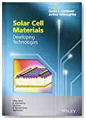 Solar Cell Materials: Developing Technologies (Wiley Series in Materials for Electronic & Optoelectronic Applications)