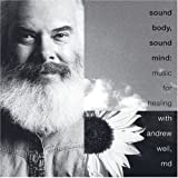 Sound Body, Sound Mind: Music for Healing (2 CD Deluxe Set)