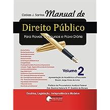 Manual de Direito Público v. 2: Responsabilidade Objetiva - Tribunal de Contas (Portuguese Edition)