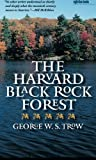 The Harvard Black Rock Forest, George W. S. Trow, 0877458952