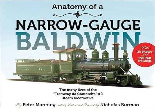 Buy Anatomy of a Narrow Gauge Baldwin: The Many Lives of