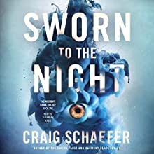 Sworn to the Night: The Wisdom's Grave Trilogy, Book 1 Audiobook by Craig Schaefer Narrated by Susannah Jones