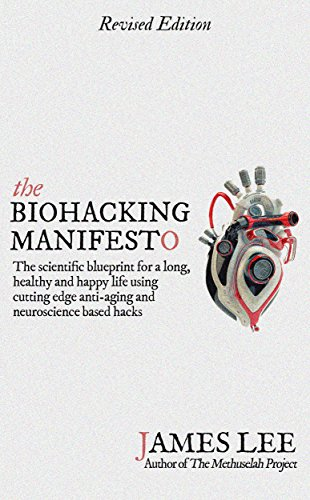 51L8Jl8T3iL - The Biohacking Manifesto - The scientific blueprint for a long, healthy and happy life using cutting edge anti-aging and neuroscience based hacks