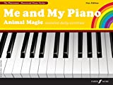 img - for Me and My Piano Animal Magic: Essential Daily Exercises (Faber Edition: The Waterman / Harewood Piano Series) book / textbook / text book