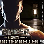Ember: The Seeker Series, Book 1 | Ditter Kellen