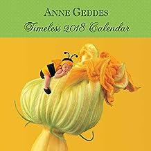 Anne Geddes 2018 Wall Calendar: Timeless