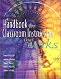 img - for A Handbook for Classroom Instruction That Works by Marzano, Robert J. Published by Association for Supervision & Curriculum Deve 1st (first) edition (2001) Paperback book / textbook / text book