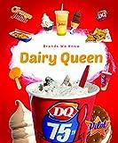 Dairy Queen (Brands We Know)