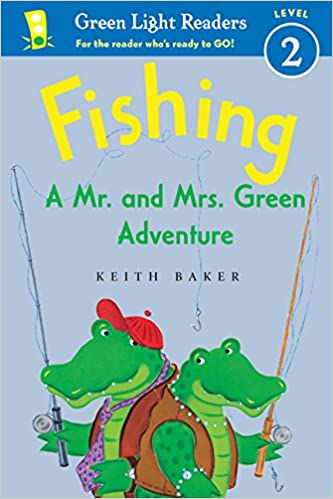 Fishing: A Mr. and Mrs. Green Adventure Green Light Readers ...