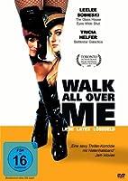 Walk All Over Me - Liebe, Latex, L�segeld