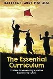 The Essential Curriculum, M. Ed. Aust B.Ed., 1489532684
