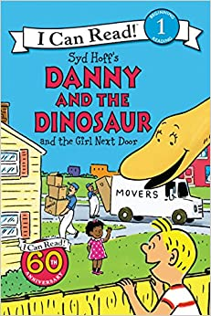 Book Danny and the Dinosaur and the Girl Next Door (I Can Read Level 1)