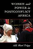 Women and Power in Postconflict Africa (Cambridge Studies in Gender and Politics)
