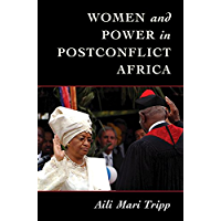 Women and Power in Postconflict Africa (Cambridge Studies in Gender and Politics) (English Edition)