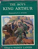 The Boy's King Arthur, Thomas Malory and Sidney Lanier, 0684208717