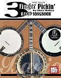 3 Finger Pickin' Banjo Songbook