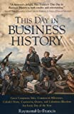 img - for This Day in Business History book / textbook / text book