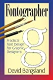 Practical Font Design for Graphic Designers: Fontographer 5.1