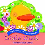 Little Duck, Piggy Toes Press, 1581178670