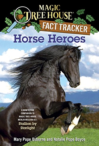 Starlight Weihnachtsbeleuchtung.Horse Heroes A Nonfiction Companion To Magic Tree House Merlin Mission 21 Stallion By Starlight Magic Tree House R Fact Tracker