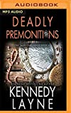 Deadly Premonitions (Safeguard)
