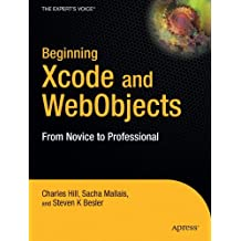 Beginning Xcode and WebObjects: From Novice to Professional