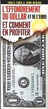 L'effondrement du dollar et de l'euro et comment en profiter par Turk