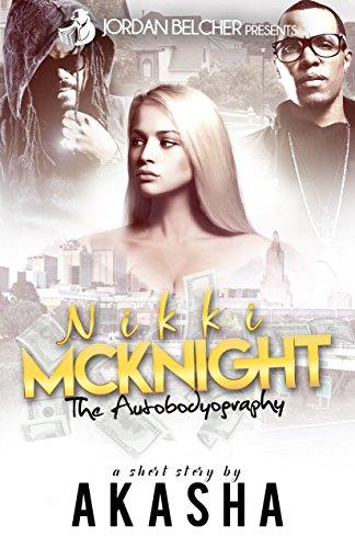 Nikki McKnight: The Autobodyography