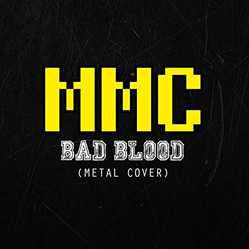 Bad Blood (Metal Cover) Bad Album Cover