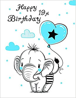 Happy 19th Birthday Notebook Journal Diary 105 Lined Pages Cute