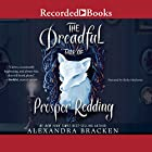 The Dreadful Tale of Prosper Redding: A Fiendish Arrangement Audiobook by Alexandra Bracken Narrated by Kirby Heyborne