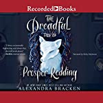 The Dreadful Tale of Prosper Redding: A Fiendish Arrangement | Alexandra Bracken