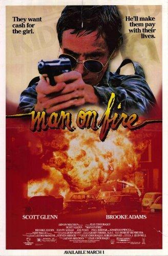 Man on Fire POSTER Movie (27 x 40 Inches - 69cm x 102cm) (1987) (Style - Fire Man Glenn On Scott