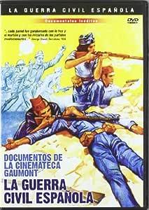 Documentos De La Cinemateca Gaumont: La Guerra Civil Española DVD ...