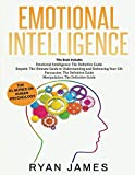emotional intelligence the definitive guide empath how to thrive in life as a highly sensitive persuasion the definitive guide to understanding influence manipulation understanding manipulation