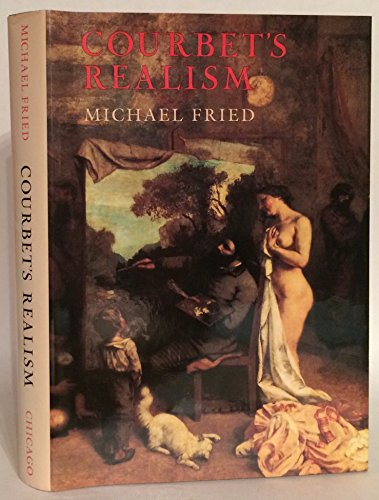 Courbets Realism Book By Michael Fried