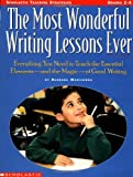 The Most Wonderful Writing Lessons Ever, Barbara Mariconda, 0590873040