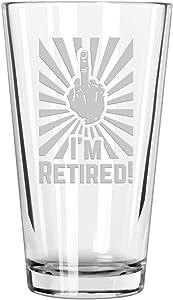 """Retirement Gift Celebration Glass, Drinking Glass for Men, Funny Beer Glasses for Retired Adult Men - """"I'm Retired!"""" Pint Glass"""