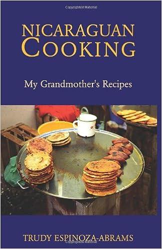 Nicaraguan cooking my grandmothers recipes trudy espinoza abrams nicaraguan cooking my grandmothers recipes trudy espinoza abrams 9781413437799 amazon books forumfinder Choice Image