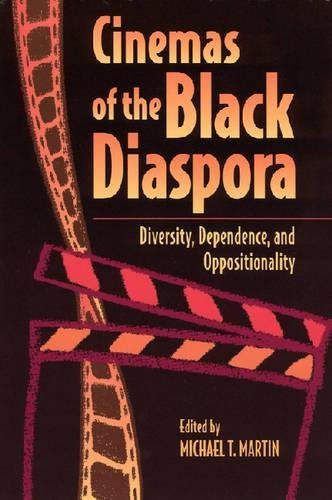 Search : Cinemas of the Black Diaspora: Diversity, Dependence, and Oppositionality (Contemporary Approaches to Film and Media Series)