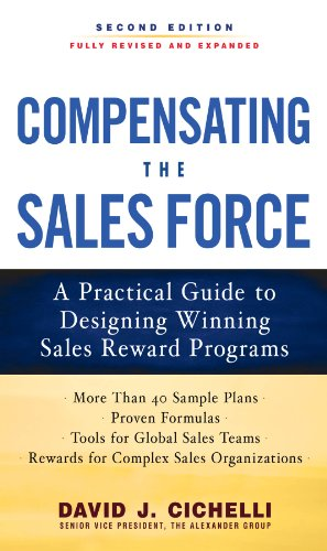 es Force: A Practical Guide to Designing Winning Sales Reward Programs, Second Edition ()