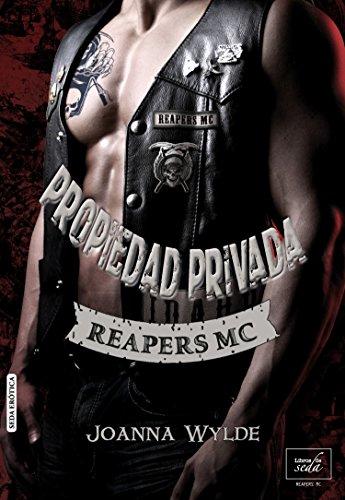 PROPIEDAD PRIVADA (Reapers MC - 1) (Spanish Edition)