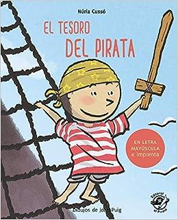 El tesoro del pirata: En letra MAYÚSCULA y de imprenta: libros para niños de 5 y 6 años