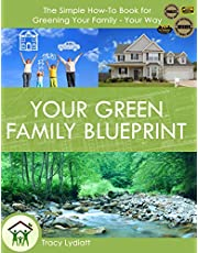Your Green Family Blueprint: How to Green Your Family - Your Way