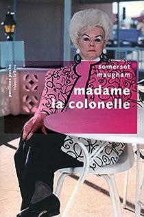 Madame la colonelle par Maugham