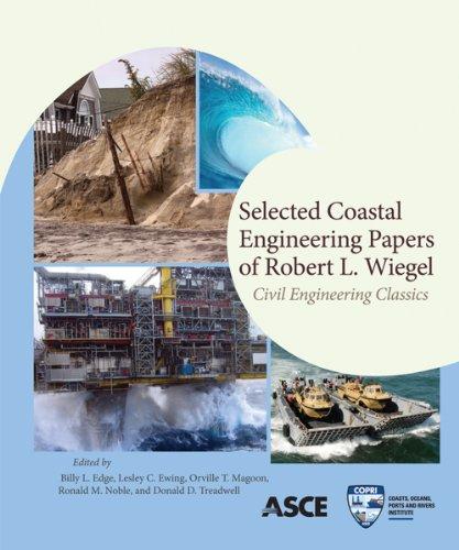 Selected Coastal Engineering Papers of Robert L. Wiegel