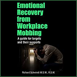 Emotional Recovery from Workplace Mobbing